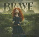 Brave : The Junior Novelization - Disney Press