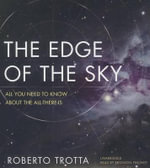 The Edge of the Sky : All You Need to Know about All-There-Is - Roberto Trotta