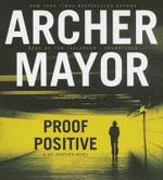 Proof Positive : Joe Gunther Mysteries (Audio) - Archer Mayor