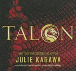 Talon : Talon Saga - Julie Kagawa