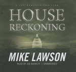 House Reckoning : A Joe DeMarco Thriller - Mike Lawson