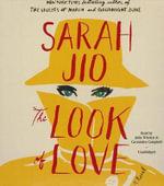 The Look of Love - Sarah Jio