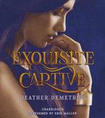 Exquisite Captive - Heather Demetrios