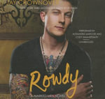 Rowdy : A Marked Men Novel - Jay Crownover