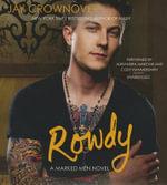 Rowdy : A Marked Men Novel - Jay Crownover