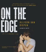 On the Edge - Allison Van Diepen