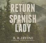 The Return of the Spanish Lady - Robert R Irvine