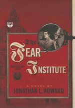 The Fear Institute - Jonathan L Howard