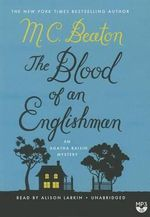 The Blood of an Englishman : An Agatha Raisin Mystery - M C Beaton