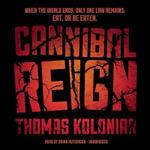 Cannibal Reign - Thomas Koloniar