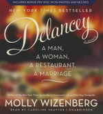 Delancey : A Man, a Woman, a Restaurant, a Marriage - Molly Wizenberg