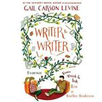 Writer to Writer : From Think to Ink - Gail Carson Levine