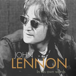 John Lennon in His Own Words : In Their Own Words - The Bbc