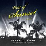 West of Sunset - Stewart O Nan