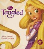 Tangled : The Junior Novelization - Disney Press
