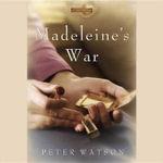 Madeleine S War - Peter Watson