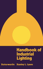 Handbook of Industrial Lighting - Stanley L. Lyons