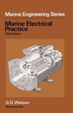 Marine Electrical, Practice - G.O. Watson