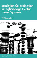 Insulation Co-ordination in High-voltage Electric Power Systems - W. Diesendorf