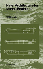 Naval Architecture for Marine Engineers - W. Muckle