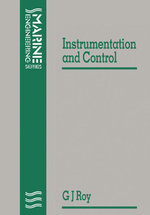 Notes on Instrumentation and Control - G. J. Roy