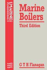 Marine Boilers - G. T. H. Flanagan