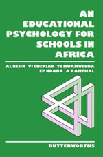 An Educational Psychology for Schools in Africa - Al Behr