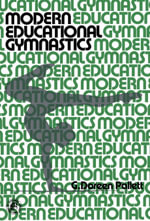 Modern Educational Gymnastics - G. Doreen Pallett