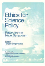 Ethics for Science Policy : Proceedings of a Nobel Symposium Held at Sodergarn, Sweden, 20-25 August 1978