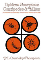 Spiders, Scorpions, Centipedes and Mites : The Commonwealth and International Library: Biology Division - J. L. Cloudsley-Thompson