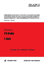 Neuropharmacology : Studies of Narcotic Drugs