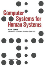 Computer Systems for Human Systems - Ada Demb