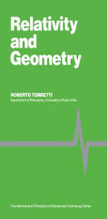 Relativity and Geometry : Foundations and Philosophy of Science and Technology Series - Roberto Torretti