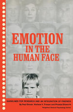 Emotion in the Human Face : Guidelines for Research and an Integration of Findings - Paul Ekman