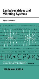 Lambda-Matrices and Vibrating Systems : International Series of Monographs in Pure and Applied Mathematics - Peter Lancaster