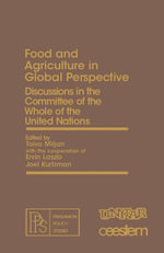 Food and Agriculture in Global Perspective : Discussions in the Committee of the Whole of the United Nations