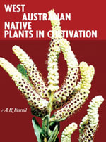 West Australian Native Plants in Cultivation - A. R. Fairall