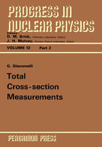 Total Cross-Section Measurements : Progress in Nuclear Physics - G. Giacomelli