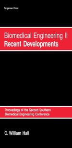 Biomedical Engineering 2 : Recent Developments: Proceedings of the Second Southern Biomedical Engineering Conference