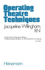 Operating Theatre Techniques - Jacqueline Willingham