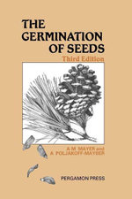 The Germination of Seeds : Pergamon International Library of Science - A. M. Mayer