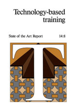 Technology-Based Training : State of the Art Report 14:8