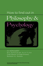 How to Find Out in Philosophy and Psychology : The Commonwealth and International Library: Library and Technical Information Division - D. H. Borchardt