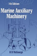 Marine Auxiliary Machinery - H. D. McGeorge