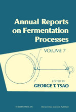 Annual Reports on Fermentation Processes : Volume 7