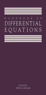 Handbook of Differential Equations - Daniel Zwillinger