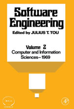 Software Engineering, COINS III : Proceedings of the Third Symposium on Computer and Information Sciences Held in Miami Beach, Florida, December, 1969