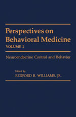 Perspectives on Behavioral Medicine : Neuroendocrine Control and Behavior
