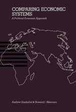 Comparing Economic Systems : A Political-Economic Approach - Andrew Zimbalist