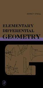 Elementary Differential Geometry - Barrett O'Neill